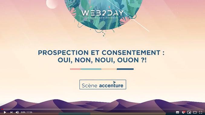 Vidéo: Prospection et Consentement Web2day 2019